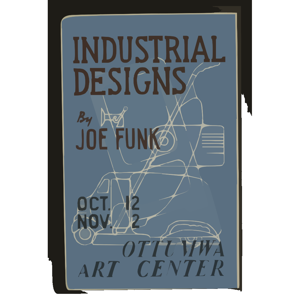Industrial Designs By Joe Funk, Ottumwa Art Center  / Designed & Made By Iowa Art Program, W.p.a. SVG Clip arts