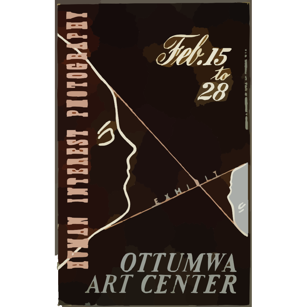 Human Interest Photography Exhibit, Ottumwa Art Center  / Designed & Processed By Iowa Art Program, W.p.a. SVG Clip arts