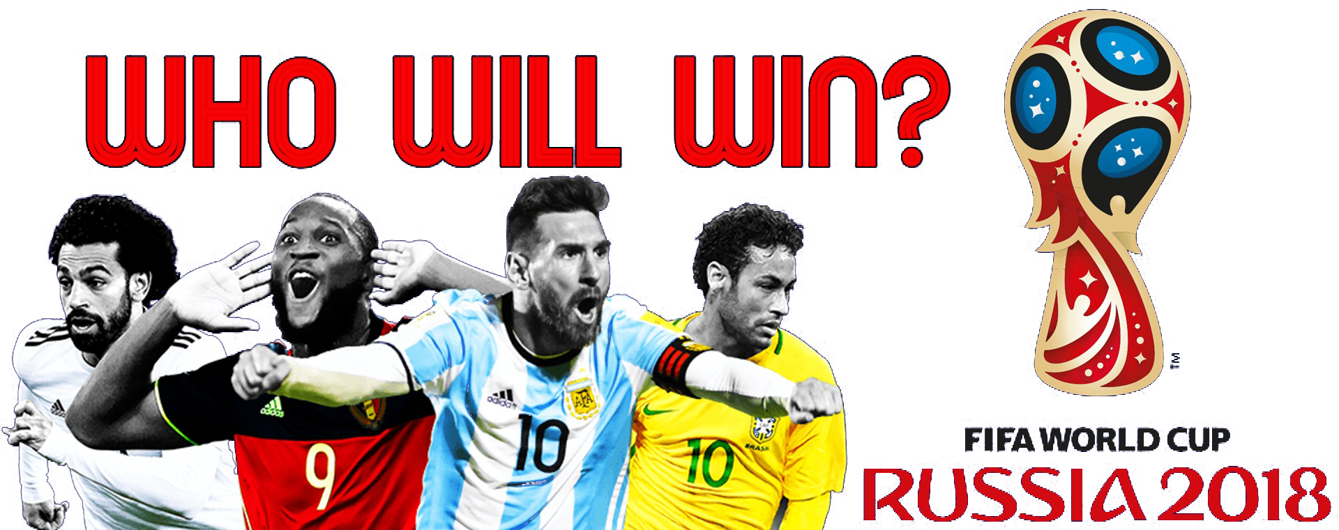 Who Will Win FIFA World Cup 2018 Team PNG SVG Clip arts