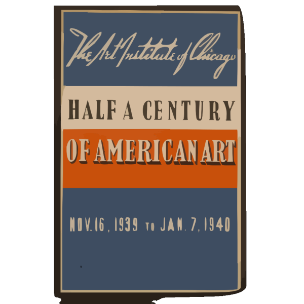 Half A Century Of American Art The Art Institute Of Chicago - Nov. 16, 1939 To Jan. 7, 1940. PNG Clip art