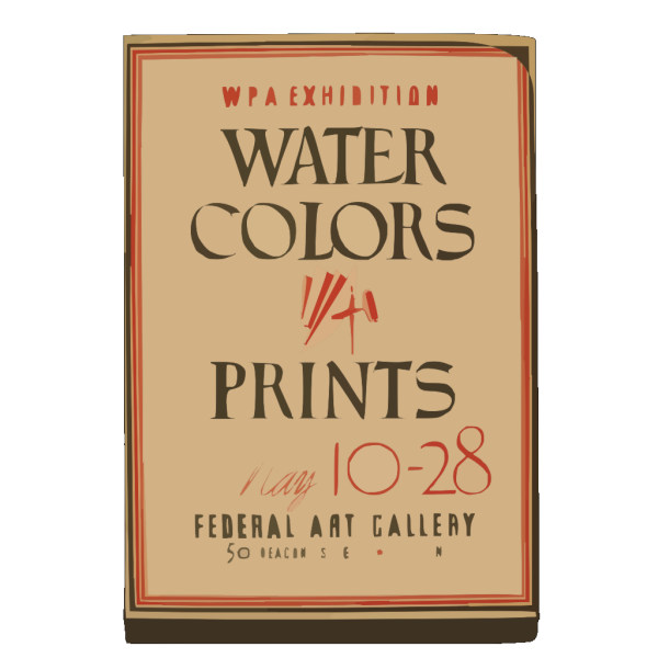 Wpa Exhibition Water Colors [and] Prints, Federal Art Gallery / Hg [monogram]. PNG images