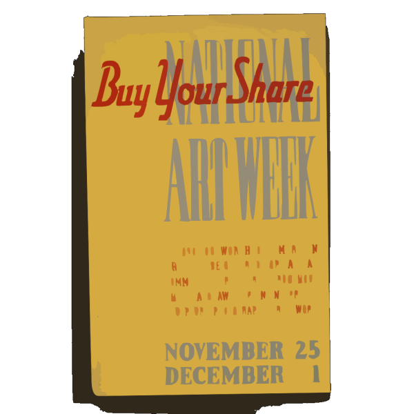 National Art Week Buy Your Share / Designed & Made By Iowa Art Program, W.p.a. PNG images