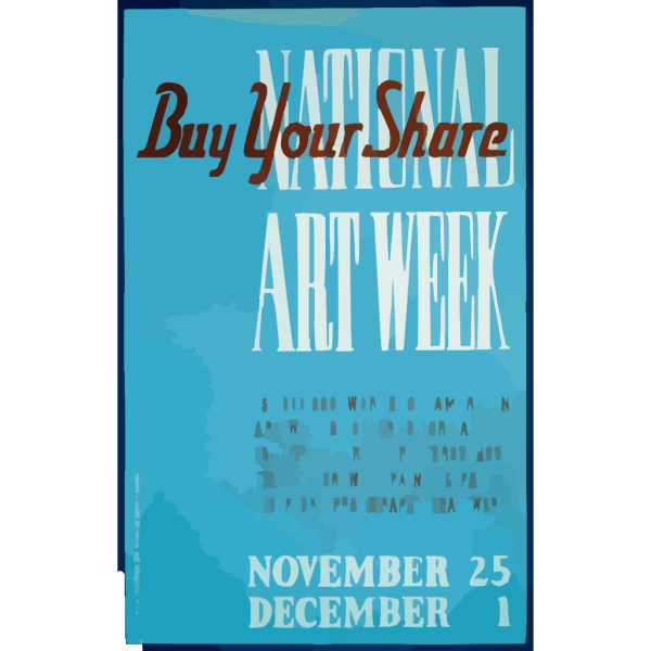 National Art Week Buy Your Share / Designed & Made By Iowa Art Program, W.p.a. PNG Clip art