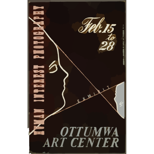 Human Interest Photography Exhibit, Ottumwa Art Center  / Designed & Processed By Iowa Art Program, W.p.a. PNG Clip art