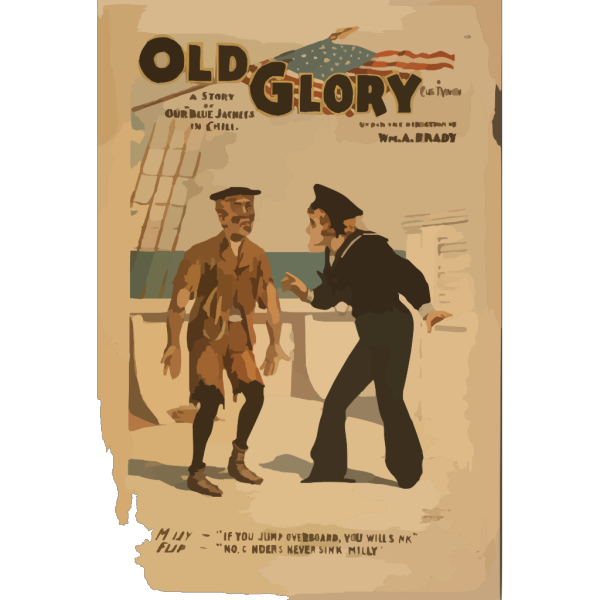 Old Glory A Story Of Our  Blue Jackets  In Chili [i.e. Chile] By Chas. T. Vincent. PNG images