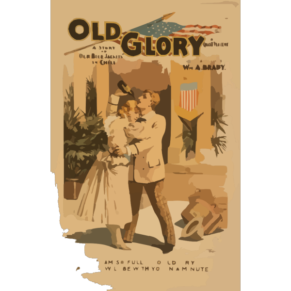 Old Glory A Story Of Our  Blue Jackets  In Chili [i.e. Chile] By Chas. T. Vincent. PNG Clip art