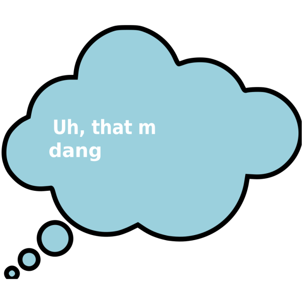 Thought Bubble With Dangerous In It PNG Clip art