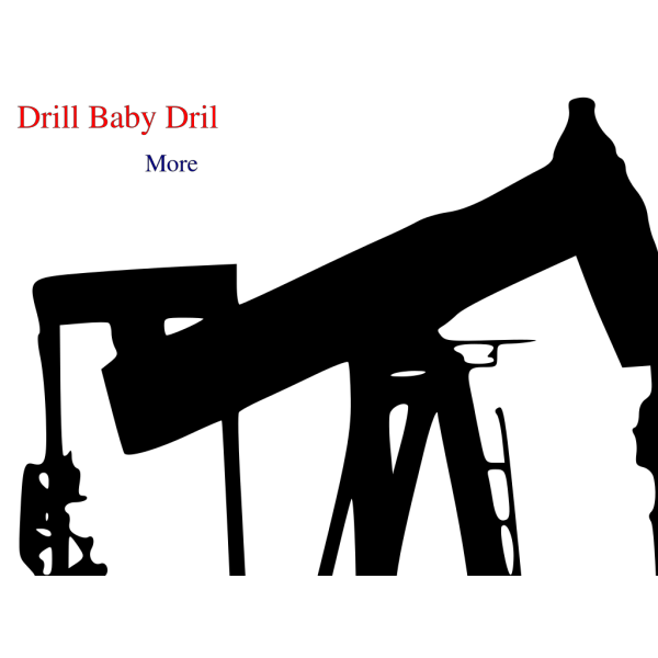 Drill Baby Drill PNG images