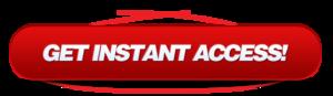 Get Instant Access Button PNG File PNG Clip art