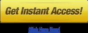 Get Instant Access Button PNG Image PNG Clip art