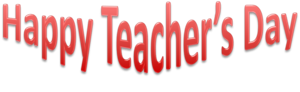 Happy Teachers Day Transparent Background PNG Clip art