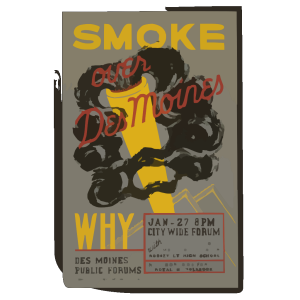 Smoke Over Des Moines, Why Des Moines Public Forums / Designed & Made By Iowa Art Program, W.p.a. icon png